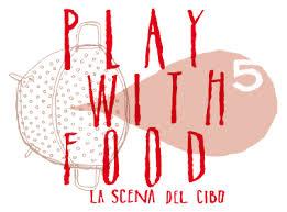 Play with Food – La scena del cibo