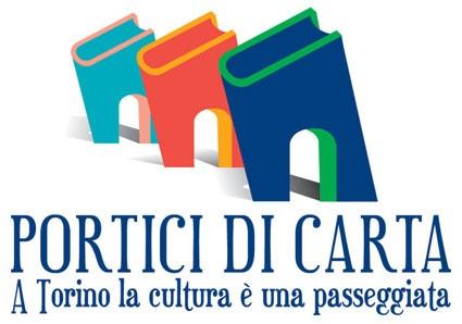 A Torino la cultura è una passeggiata – Portici di carta 8^ edizione