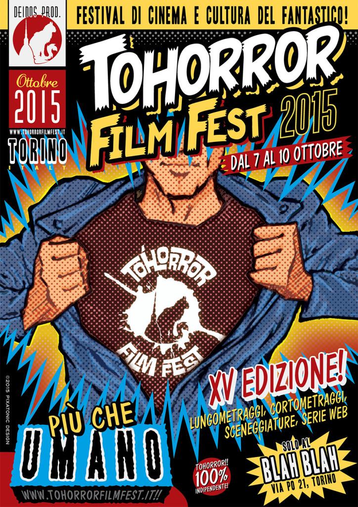 l TOHorror Film Fest salva il mondo dal 7 al 10 ottobre 2015, al Blah Blah cine/club. In anticipo di un mese rispetto al solito, per trovare spazi nuovi e per sorprendere tutti con un bel twist. A riprova della determinazione psicotica a governare l'esistente, la locandina ufficiale del TOHff 2015 a cura del sempre più strabiliante Tony Kelvin, matita ufficiale del fest.