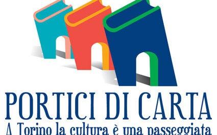 Nona edizione per Portici di Carta, uno degli appuntamenti irrinunciabili della Torino d'inizio autunno.