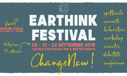 Arriva l'EARTHINK FESTIVAL, eco sostenibilità e beni comuni espressi ad arte.