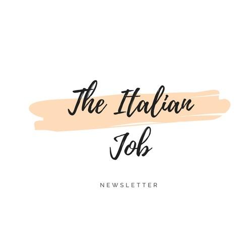 """La newsletter """"The Italian Job"""" potrebbe cambiarvi la vita."""