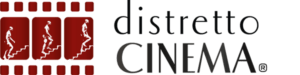 Chi c'è dietro Distretto Cinema
